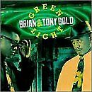 BRIAN GOLD & TONY - Green Light - CD - **Excellent Condition** - RARE