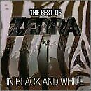 ZEBRA - In Black And White: Best Of Zebra - CD - **BRAND NEW/STILL SEALED**