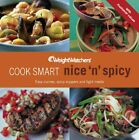 WEIGHT WATCHERS COOK SMART NICE  SPICY Mint Condition