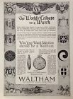 1918 ADH22 WALTHAM WATCH CO WALTHAM MASS THE WORLDS TRIBUTE TO A WATCH