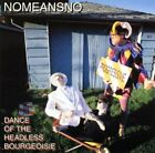 NOMEANSNO - Dance Of Headless Bourgeoisie - CD - **BRAND NEW/STILL SEALED**