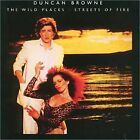 DUNCAN BROWNE - Wild Places//streets Of Fire - CD - Import Original NEW
