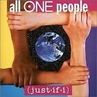 JUST-IF-I - All One People - CD - Import - **BRAND NEW/STILL SEALED** - RARE