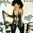 BITCH - Be My Slave/damnation Alley - CD - **Excellent Condition**