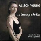 ALISON YOUNG - A Little Tango In Her Blood - CD - **Excellent Condition**