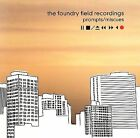 PROMPTS  MISCUES - FOUNDRY FIELD RECORDINGS  CD