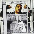 DAZ DILLINGER - Matter Of Dayz - CD - Enhanced - **Mint Condition** - RARE