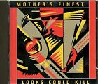 MOTHER'S FINEST - Looks Could Kill - CD - **Mint Condition** - RARE