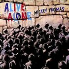 Mickey Thomas - Alive Alone (CD Used Very Good)