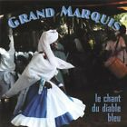 GRAND MARQUIS - Le Chant Du Diable Bleu - CD - **Excellent Condition** - RARE