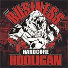 BUSINESS - Hardcore Hooligans - CD - **Mint Condition** - RARE