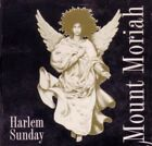 MOUNT MORIAH - Harlem Sunday - CD - Import - **BRAND NEW/STILL SEALED**