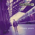 FAITH NATION - Ordinary People - CD - **Mint Condition**