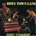 BOYS TOWN GANG - Disc Charge - CD - Import - **Mint Condition** - RARE
