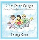 BETSY ROSE - Calm Down Boogie - CD - Enhanced - **Excellent Condition** - RARE