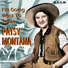 PRAIRIE RAMBLERS - Patsy Montana: I'm Goin' West To Texas - CD - *Excellent*