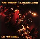 JAMES MCMURTRY & HEARTLESS BASTARDS - Live In Aught-three - CD - *SEALED/NEW*