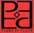 Pound Of Flesh - CD - **BRAND NEW/STILL SEALED**