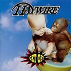 HAYWIRE - Get Off - CD - Import - **BRAND NEW/STILL SEALED**