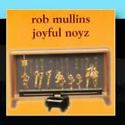 ROB MULLINS - Joyful Noyz - CD - **Excellent Condition** - RARE