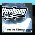 YAYHOOS - Put Hammer Down - CD - **Excellent Condition** - RARE