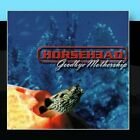 HORSEHEAD - Goodbye Mothership - CD - **Excellent Condition** - RARE