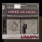 AMERICAN ANGEL - Vanity - CD - **Excellent Condition**