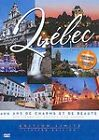Images de Quebec 400 years of Beauty  Charm 1608 2008 DVD in English  French