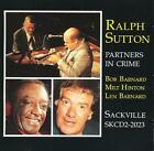 RALPH SUTTON - Partners In Crime (sackville) - CD - **Mint Condition**