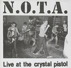 N.O.T.A. (NONE OF ABOVE) - Live At Crystal Pistol - CD - Live