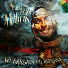 BAND CALLED MITHRAS - No Bargain Or Reprieve - CD - *BRAND NEW/STILL SEALED*