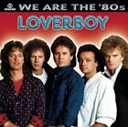 LOVERBOY - We Are '80s - CD - **BRAND NEW/STILL SEALED**