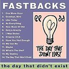 FASTBACKS - Day That Didn't Exist - CD - **Mint Condition**