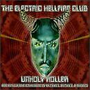 ELECTRIC HELLFIRE CLUB - Unholy Roller - CD - **BRAND NEW/STILL SEALED** - RARE