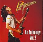 PAT TRAVERS - Pat Travers: An Anthology, Vol. 2 - ~~ CD - *NEW/STILL SEALED*