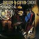 DRIVIN' N' CRYIN' - Smoke - CD - **Excellent Condition**
