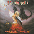 Rondinelli – Our Cross Our Sins CD! NEW