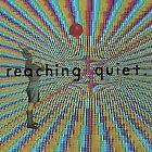 REACHING QUIET - In Shadow Of Living Room - CD - **Mint Condition**