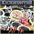 KICKHUNTER - All In - CD - Import - **BRAND NEW/STILL SEALED**