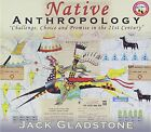 JACK GLADSTONE - Native Anthropology - CD - **BRAND NEW/STILL SEALED**