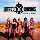 BARBE-Q-BARBIES - Breaking All Rules - CD - **Mint Condition**
