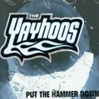YAYHOOS - Put Hammer Down - CD - Import - **Mint Condition**