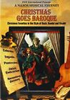 NAXOS MUSICAL JOURNEY Christmas Goes Baroque A Naxos Musical Journey NEW
