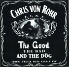 Chris Von Rohr ‎– The Good The Bad And The Dog CD