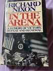 In the Arena  A Memoir Signed by Richard M Nixon