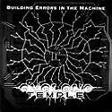 CYCLONE TEMPLE - Building Errors In Machine - CD - **BRAND NEW/STILL SEALED**