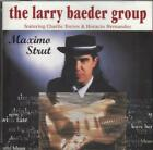 LARRY BAEDER GROUP - Maximo Strut - CD - **Mint Condition** - RARE
