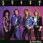 SHOUT - In Your Face - CD - **Mint Condition**