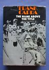 The Name Above the Title 1971 SIGNED FIRST EDITION Frank Capra Autobiography