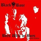 BLACK ROSE - Boys Will Be Boys: Extended Version - CD - Import - **SEALED/ NEW**